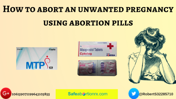 Abort an unwanted pregnancy using abortion pills